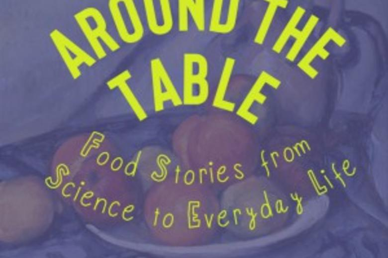 Around the Table podcast logo with subtitle Food Stories from Science to Everyday Life.
